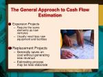 the general approach to cash flow estimation1
