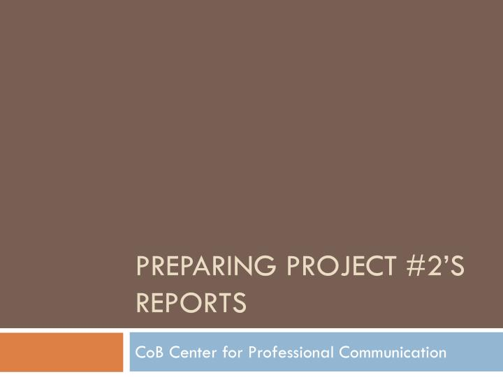 preparing project 2 s reports n.