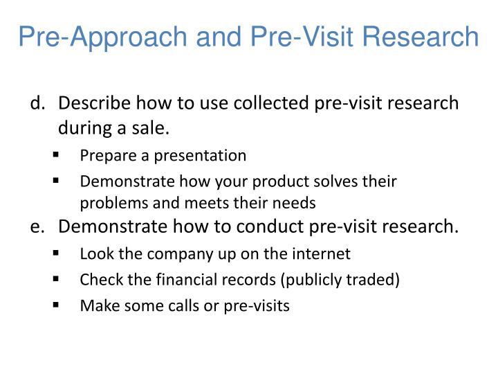 Pre-Approach and Pre-Visit Research