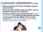 language acquisition cont d