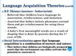 language acquisition theories cont d