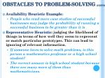 obstacles to problem solving cont d