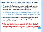 obstacles to problem solving cont d1