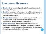 retrieving memories