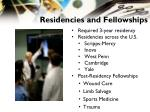 residencies and fellowships