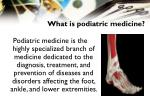 what is podiatric medicine