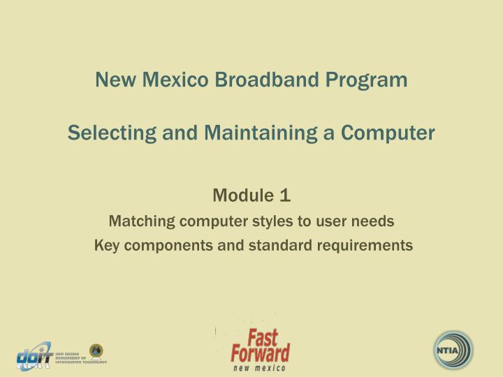 new mexico broadband program selecting and maintaining a computer n.