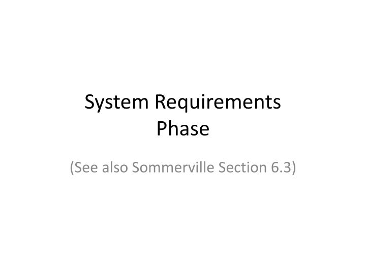 system requirements phase n.