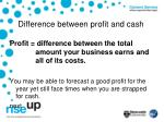 difference between profit and cash