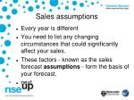 sales assumptions