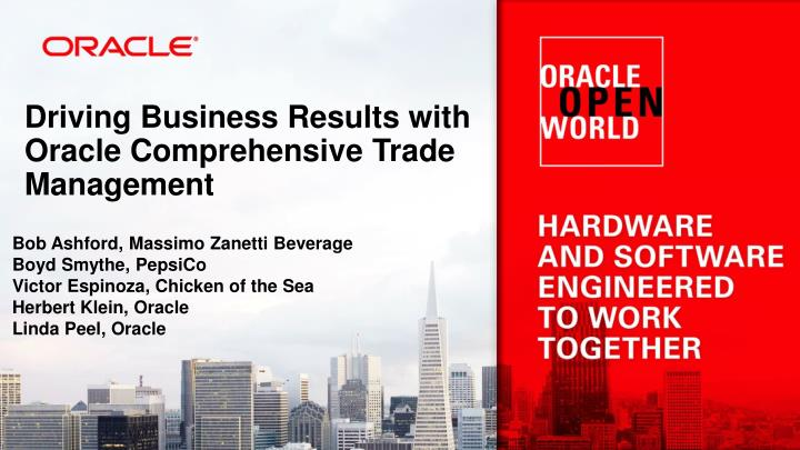 driving business results with oracle comprehensive trade management n.