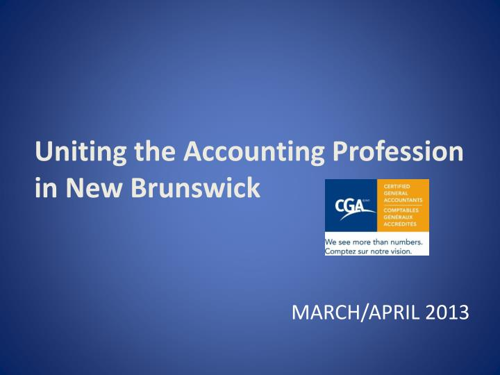 uniting the accounting profession in new brunswick n.