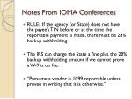 notes from ioma conferences