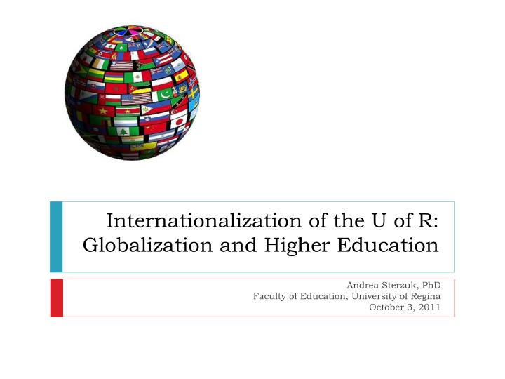 internationalization of the u of r globalization and higher education n.