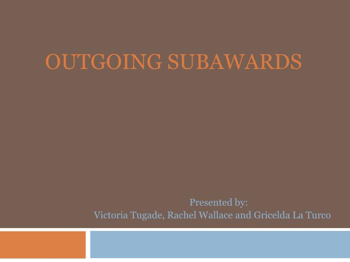 outgoing subawards n.