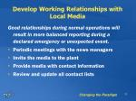 develop working relationships with local media