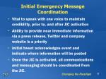 initial emergency message coordination
