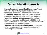 current education projects