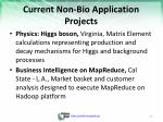 current non bio application projects