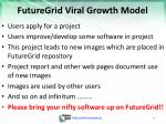 futuregrid viral growth model