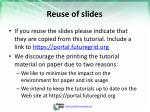 reuse of slides