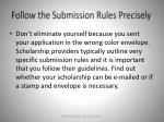 follow the submission rules precisely