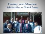 funding your education scholarships vs school loans