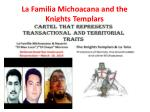 la familia michoacana and the knights templars