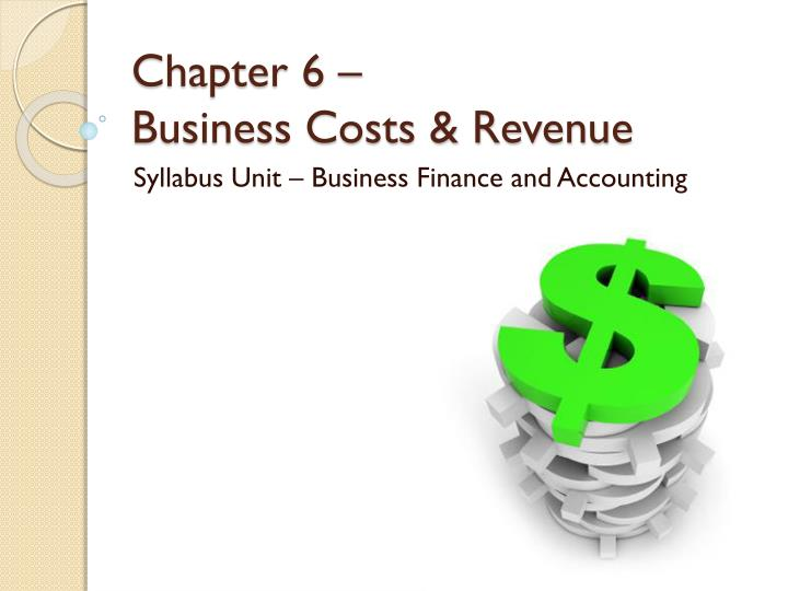 chapter 6 business costs revenue n.