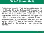 sb 140 lowenthal