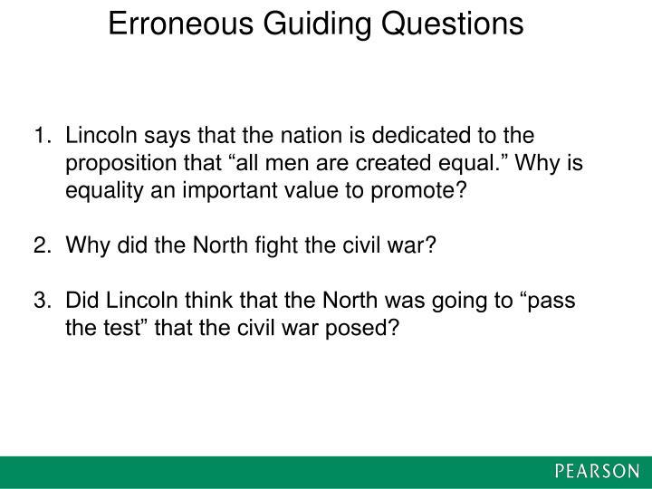Erroneous Guiding Questions