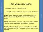 are you a risk taker