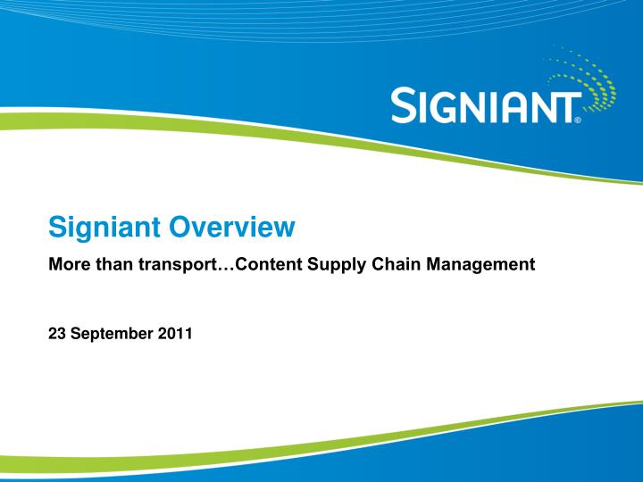 signiant overview n.