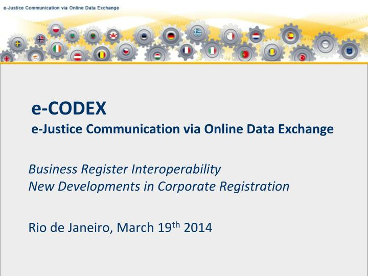 e codex e justice communication via online data exchange n.