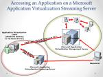 accessing an application on a microsoft application virtualization streaming server