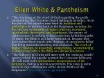 ellen white pantheism