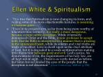 ellen white spiritualism2