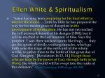 ellen white spiritualism3