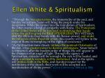 ellen white spiritualism4