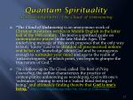 quantum spirituality acknowledgments the cloud of unknowing