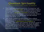 quantum spirituality in leonard sweet s own words ecumenism