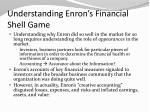 understanding enron s financial shell game