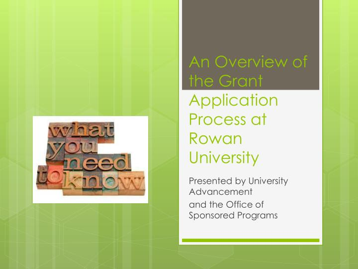 an overview of the grant application process at rowan university n.