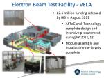 electron beam test facility vela