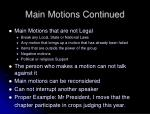 main motions continued