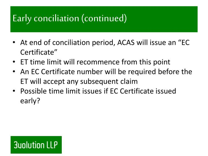 Early conciliation (continued)