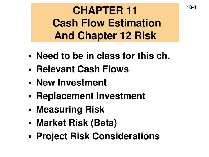 chapter 11 cash flow estimation and chapter 12 risk n.