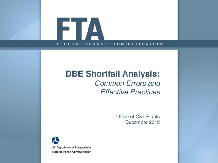 dbe shortfall analysis common errors and effective practices office of civil rights december 2013 n.