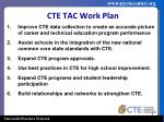 cte tac work plan