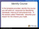 identify course